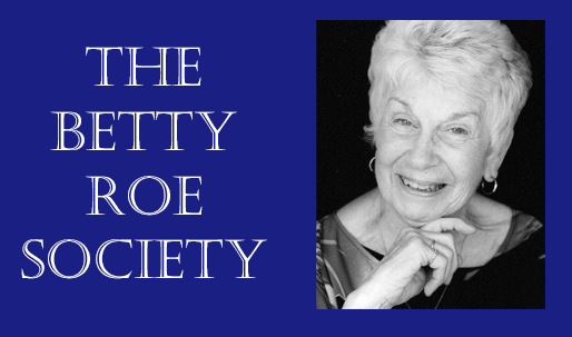 Betty Roe Society